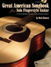 Great American Songbook for Solo Fingerstyle Guitar - Mark Hanson
