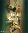 Hans Haacke (Contemporary Artists (Phaidon)) - Walter Grasskamp
