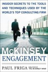 The McKinsey Engagement: A Powerful Toolkit for More Efficient and Effective Team Problem Solving - Paul N. Friga