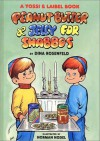 Peanut Butter and Jelly for Shabbos - Dina Rosenfeld, Hachai Publishing