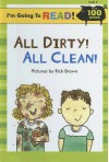 All Dirty! All Clean! - Richard Brown