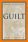 Guilt: The Bite of Conscience - Herant Katchadourian
