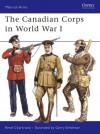 The Canadian Corps in World War I - René Chartrand