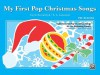 My First Pop Christmas Songs: Eight Favorite Pop Christmas Songs for the Beginning Pianist - Alfred Publishing Company