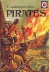 A Ladybird Book About Pirates - L. Du Garde Peach