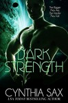 Dark Strength (Refuge Book 3) - Cynthia Sax, Amanda Kelsey