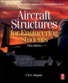 Aircraft Structures for Engineering Students (Elsevier Aerospace Engineering) - T.H.G. Megson