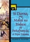 Si Darna, ang Mahal na Birhen ng Penafrancia, at si Pepsi Paloma - Rolando B. Tolentino