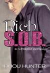 Rich S.O.B.: A Romantic Comedy - Bijou Hunter