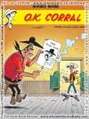 O.K. Corral - Morris, X. Fauche, Éric Adam