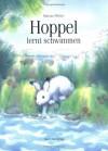 Hoppel Lernt Schwimmen (Gr: Hang on - Marcus Pfister