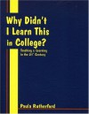 Why Didn't I Learn This in College? - Paula Rutherford