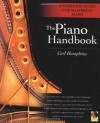 The Piano Handbook: A Complete Guide for Mastering Piano - Carl Humphries
