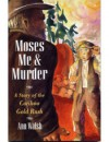 Moses, Me and Murder - Ann Walsh, Cathy Allen