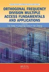 Orthogonal Frequency Division Multiple Access Fundamentals And Applications (Wireless Networks And Mobile Communications) - Tao Jiang, Lingyang Song, Yan Zhang