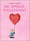 Un amour d'éléphant - Dorothée de Monfreid