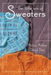 The Little Box of Sweaters - Melissa Mathay, Sheryl Thies, Melissa Mathay
