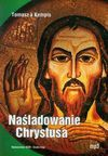 Naśladowanie Chrystusa (Płyta CD) - Kempis Tomasz