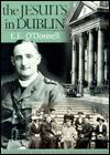 Jesuites in Dublin - E.E. O'Donnell