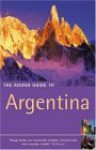 The Rough Guide to Argentina - Rough Guides, Andrew Benson, Lucy Phillips