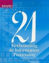 Century 21 Keyboarding & Information Processing: Activity Pak 3: Lessons 151-225 - Jerry W. Robinson, Jack P. Hoggatt, Jon A. Shank, Lee R. Beaumont, James T. Crawford