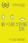 Me and Earl and the Dying Girl (Revised Edition) - Jesse Andrews