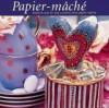 Papier-Mache - Fiona Eaton