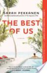 The Best of Us - Sarah Pekkanen