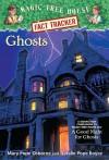 Ghosts - Mary Pope Osborne, Sal Murdocca, Natalie Pope Boyce