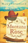 Montana Rose - Mary Connealy