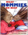 What Mommies Do Best / What Daddies Do Best - Laura Joffe Numeroff, Lynn M. Munsinger