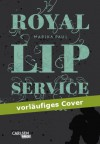 Royal Lip Service: Solitude - Marika Paul