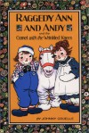 Raggedy Ann and Andy and the Camel With the Wrinkled Knees - Johnny Gruelle