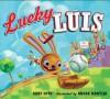 Lucky Luis - Gary Soto, Rhode Montijo
