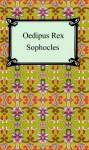 Oedipus Rex - Sophocles, E.H. Plumptre