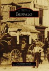 Buffalo, Wyoming (Images of America Series) - Gil Bollinger, Jim Gatchell Memorial Museum