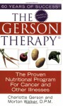 The Gerson Therapy (Library Edition): The Proven Nutritional Program for Cancer and Other Illnesses - Charlotte Gerson, Tavia Gilbert