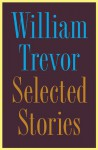 Selected Stories - William Trevor