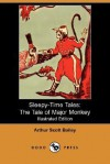 The Tale of Major Monkey - Arthur Scott Bailey