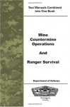 Mine Countermine Operations and Ranger Survival - Department of Defense