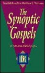 Synoptic Gospels: An Annotated Bibliography - Scot McKnight, Matthew C. Williams