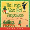 The Frogs Wore Red Suspenders CD - Jack Prelutsky, Jack Prelutsky
