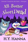 All-Butter ShortDead (Prequel: Oxford Tearoom Mysteries ~ Book 0) - H.Y. Hanna