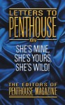 Letters To Penthouse XXV: She's Mine, She's Yours, She's Wild! - Penthouse Magazine