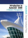 Introduction to AutoCAD 2009: A Modern Perspective [With CDROM] - Paul F. Richard, Jim Fitzgerald