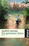 Die geheimen Jahre. (Taschenbuch) - Angelika Felenda, Judith Lennox
