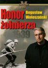 Honor żołnierza 1939 - Bogusław Wołoszański