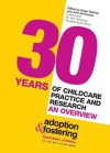 30 Years of Childcare Practice and Research: An Overview. Edited by Roger Bullock and John Simmonds - Roger Bullock