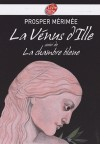 La Vénus d'Ille suivi de La chambre bleue - Prosper Mérimée