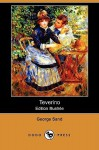 Teverino (Edition Illustree) (Dodo Press) - George Sand